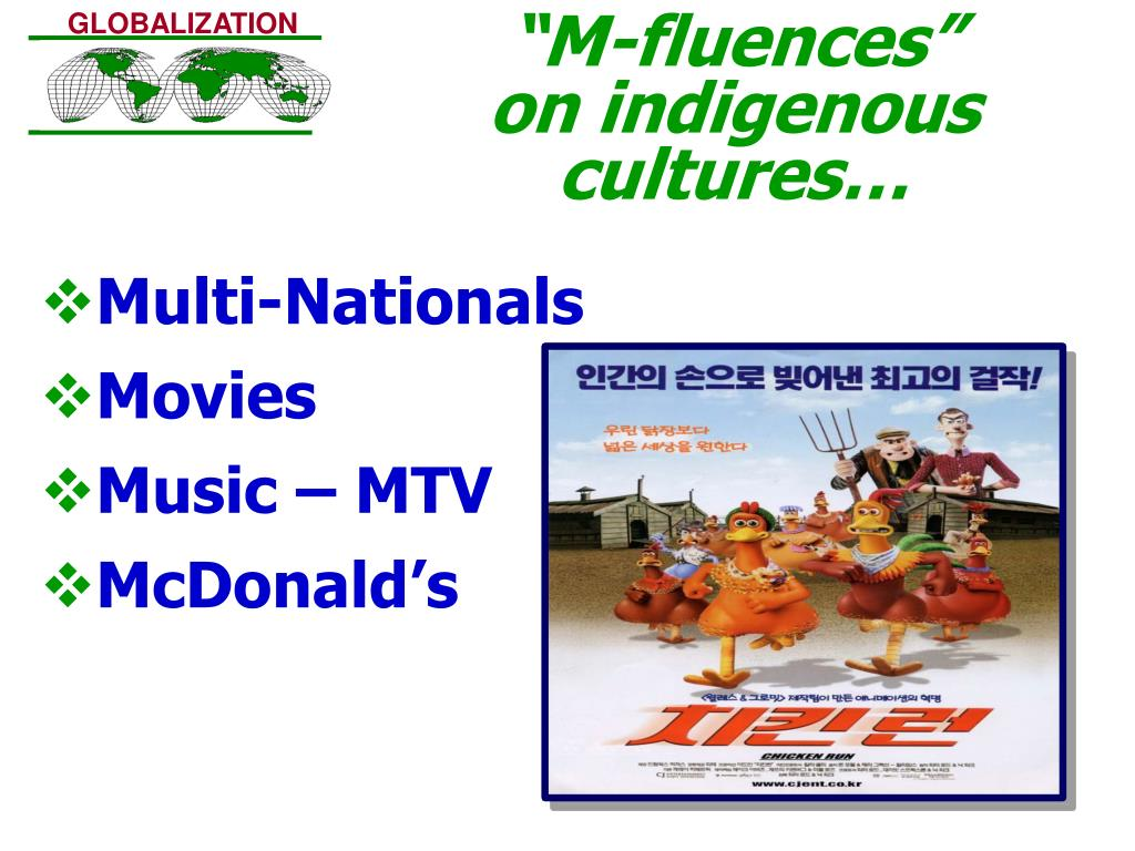 """M-fluences""        on indigenous cultures…"