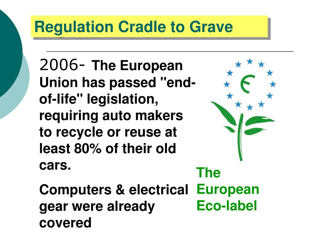 Regulation Cradle to Grave