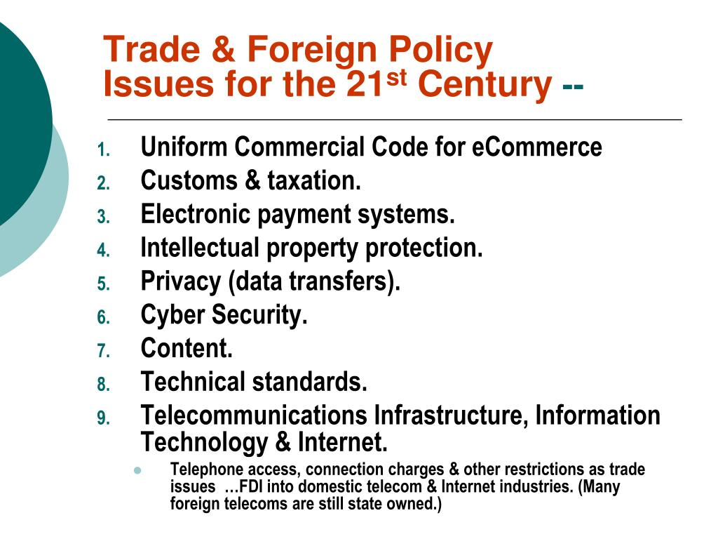 Trade & Foreign Policy Issues for the 21