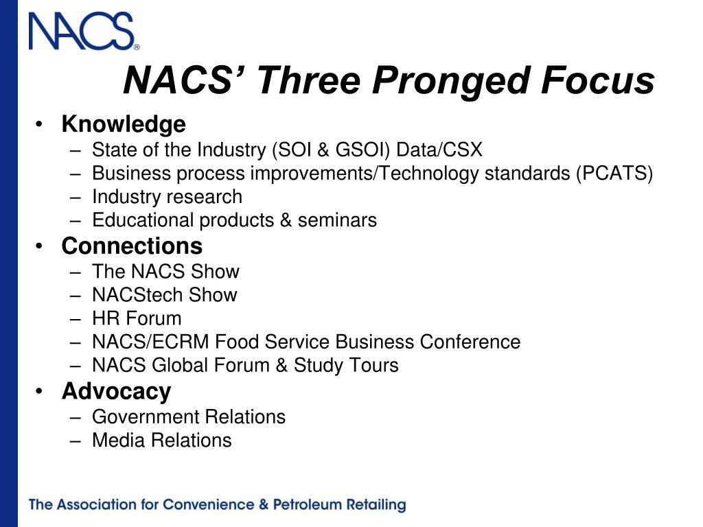 NACS' Three Pronged Focus