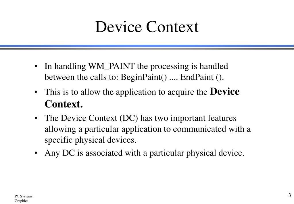 Device Context