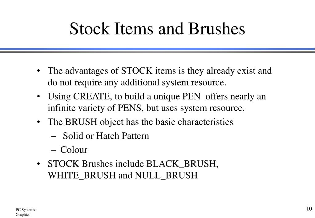 Stock Items and Brushes