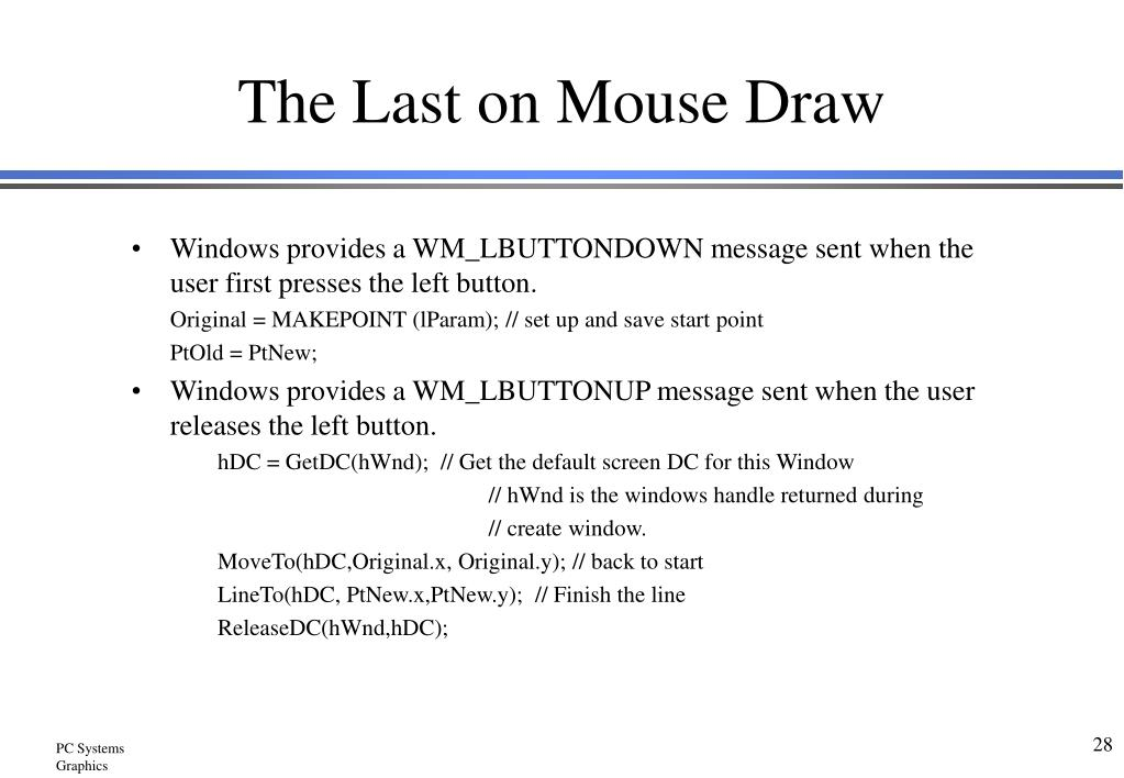 The Last on Mouse Draw