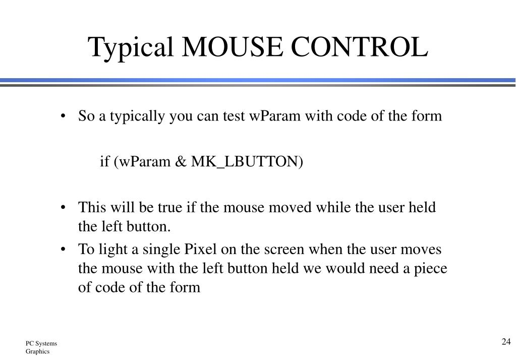 Typical MOUSE CONTROL