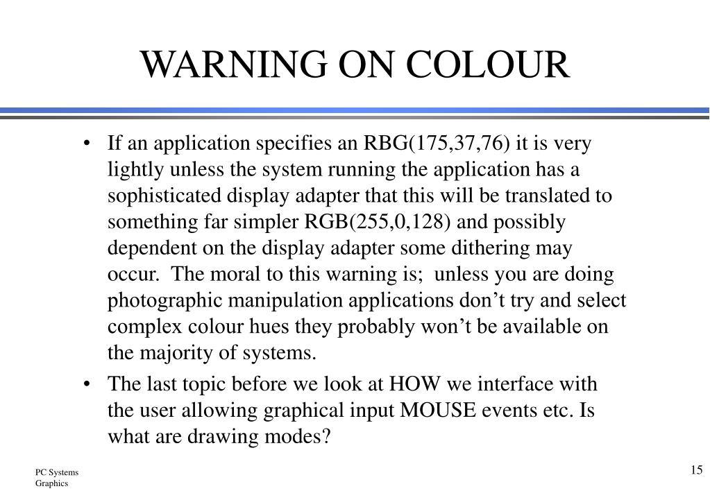 WARNING ON COLOUR