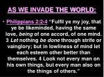 as we invade the world