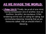 as we invade the world29