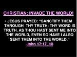 christian invade the world