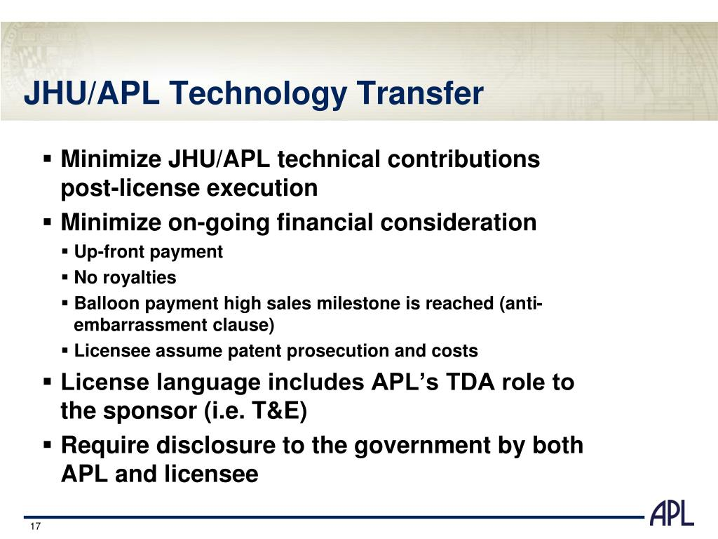 Minimize JHU/APL technical contributions post-license execution