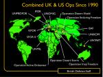 combined uk us ops since 1990