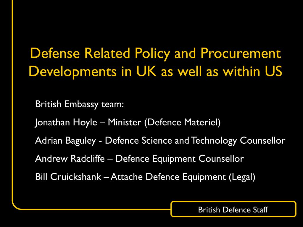 defense related policy and procurement developments in uk as well as within us