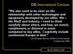 dis international context