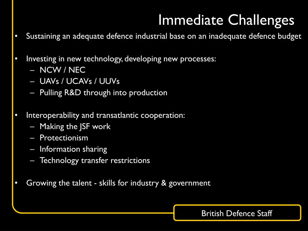 Immediate Challenges