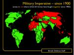 military imperative since 1900 areas in red where us uk forces have fought together since 1900