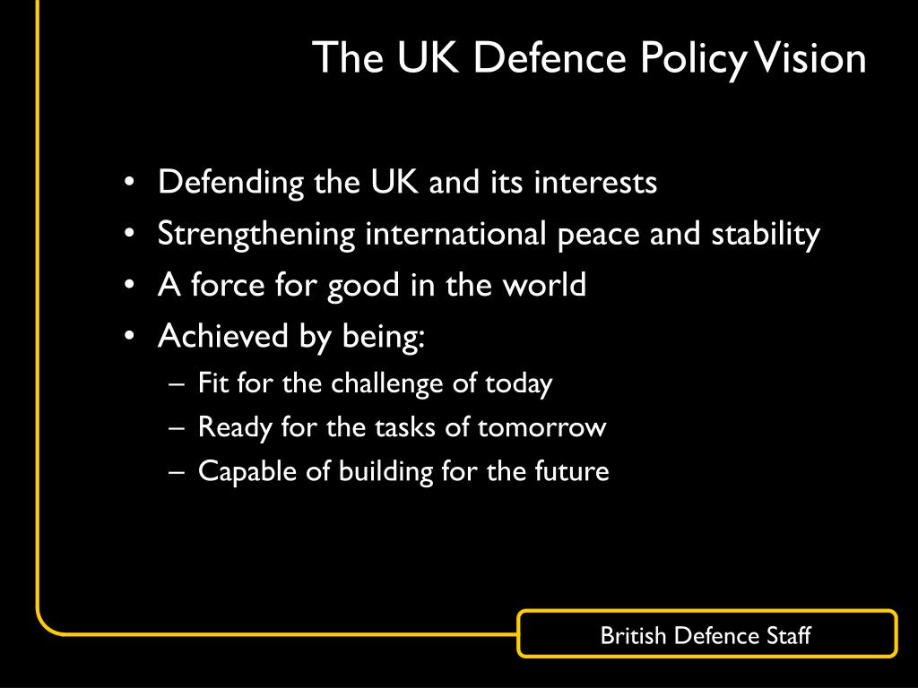 The UK Defence Policy Vision