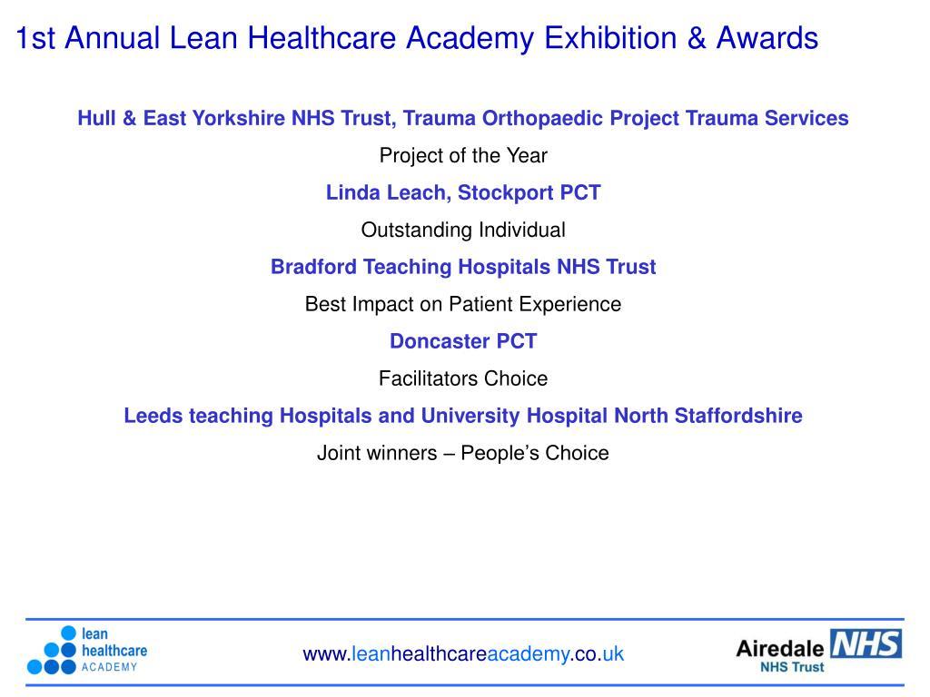 1st Annual Lean Healthcare Academy Exhibition & Awards
