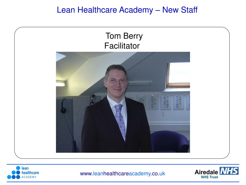 Lean Healthcare Academy – New Staff