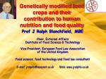 genetically modified food crops and their contribution to human nutrition and food quality2