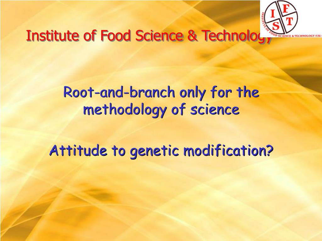 Institute of Food Science & Technology