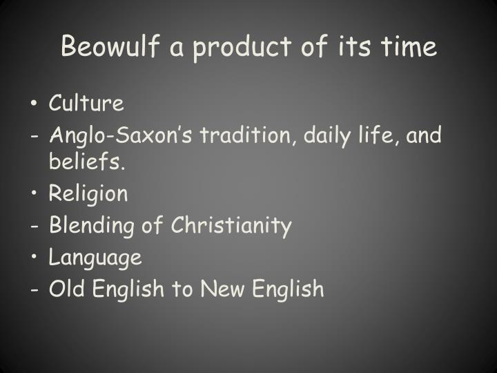 Beowulf a product of its time