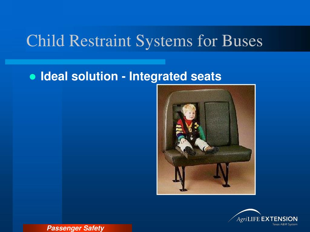 Child Restraint Systems for Buses