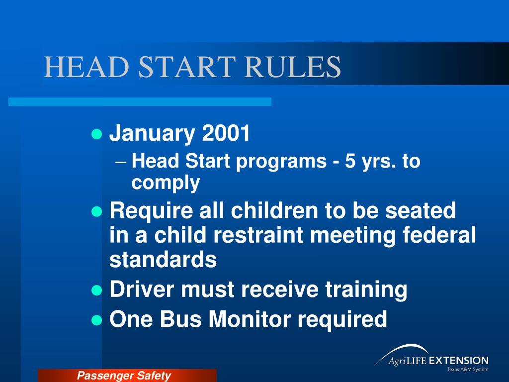 HEAD START RULES