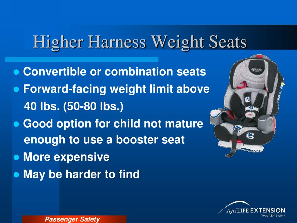Higher Harness Weight Seats