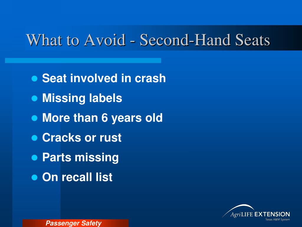 What to Avoid - Second-Hand Seats