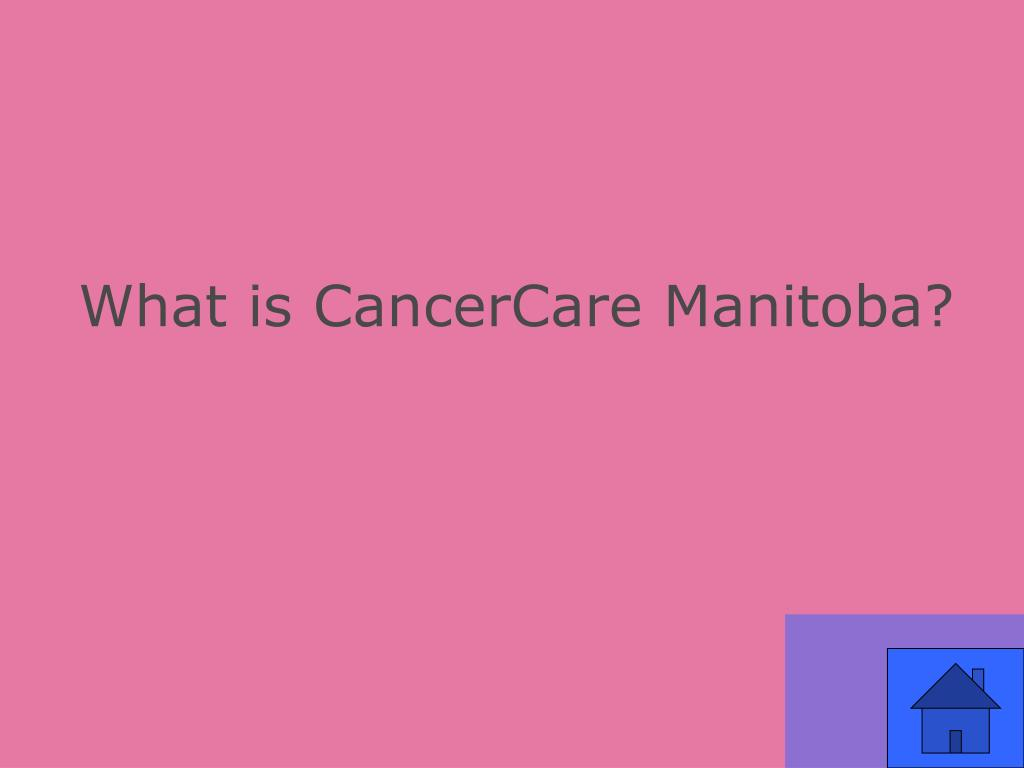 What is CancerCare Manitoba?