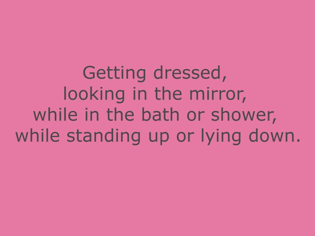 Getting dressed,