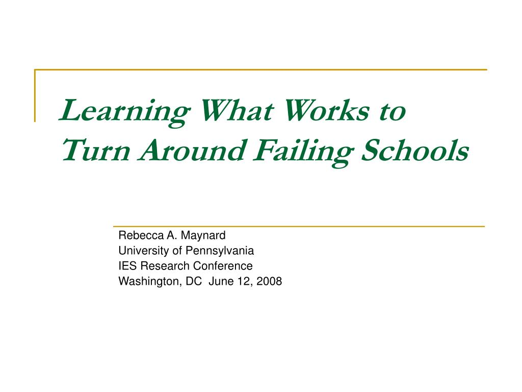 Learning What Works to Turn Around Failing Schools
