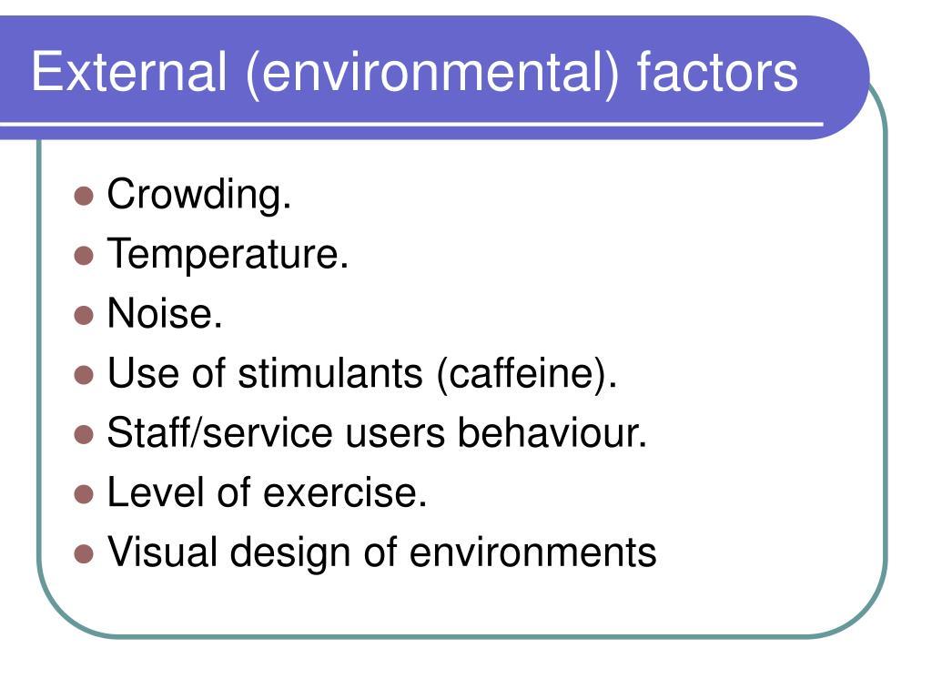 External (environmental) factors