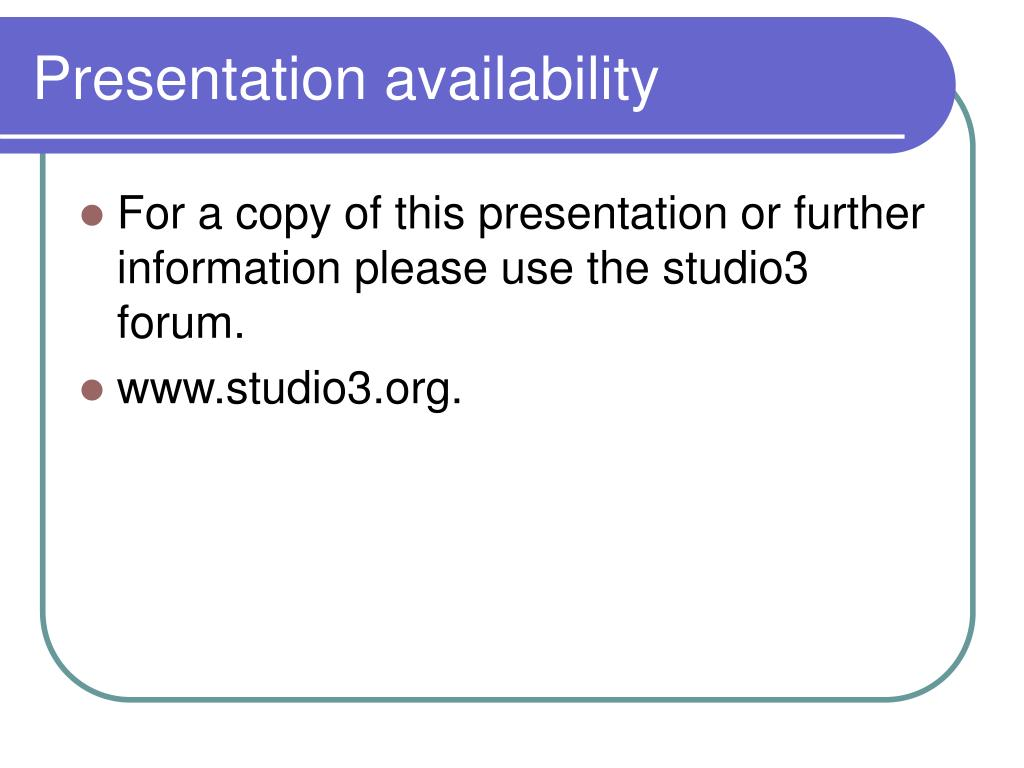 Presentation availability