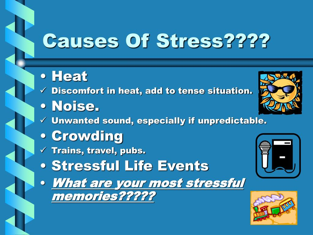 Causes Of Stress????