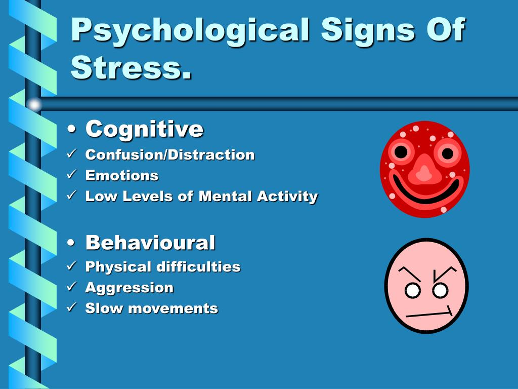 Psychological Signs Of Stress.