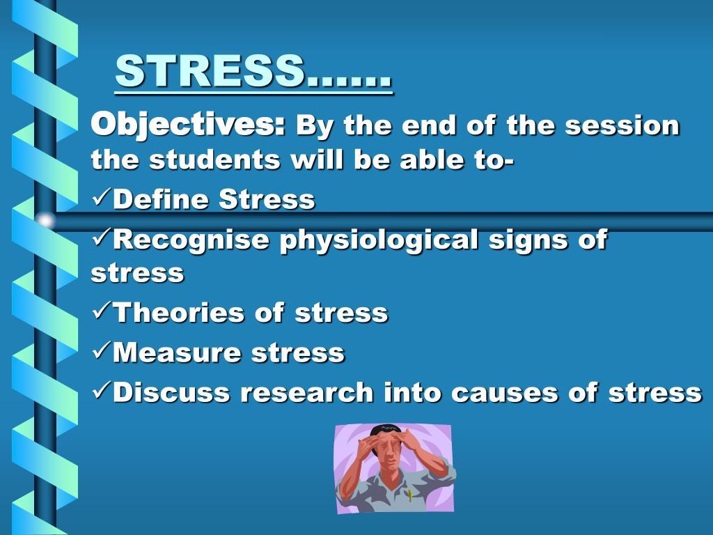 STRESS……