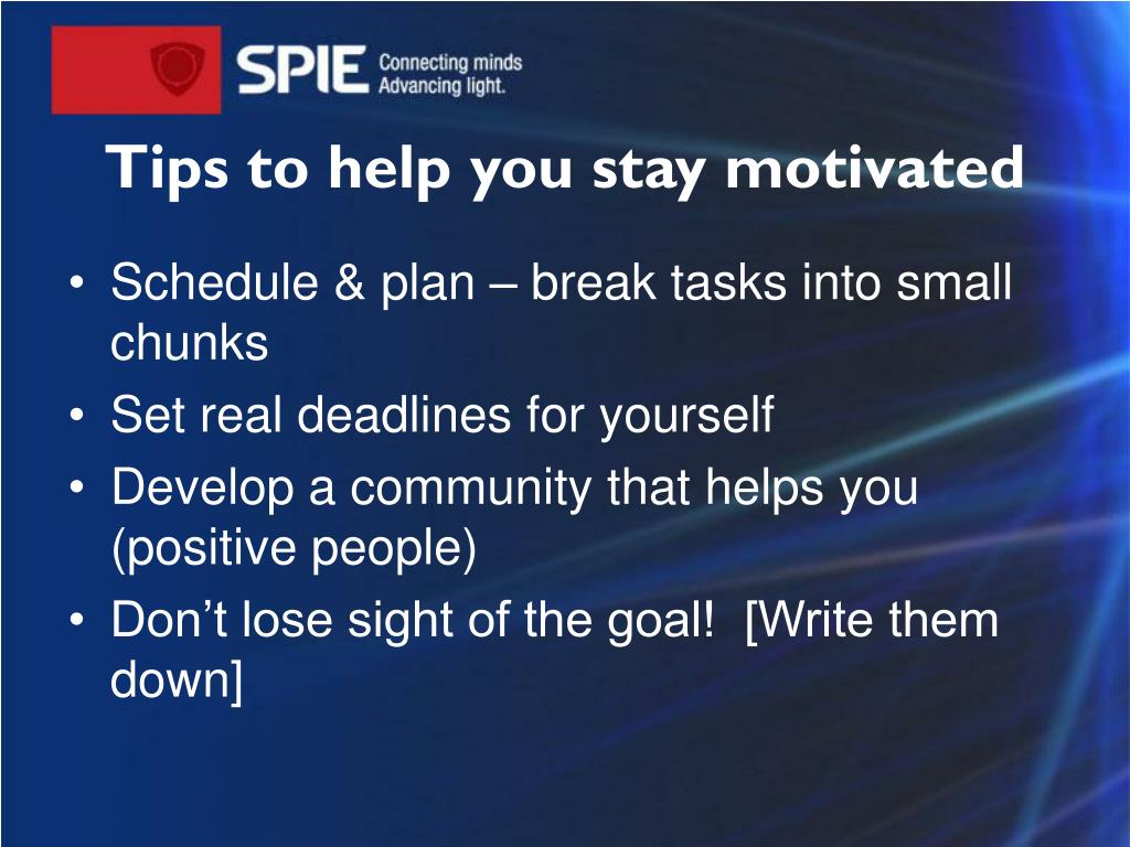Tips to help you stay motivated