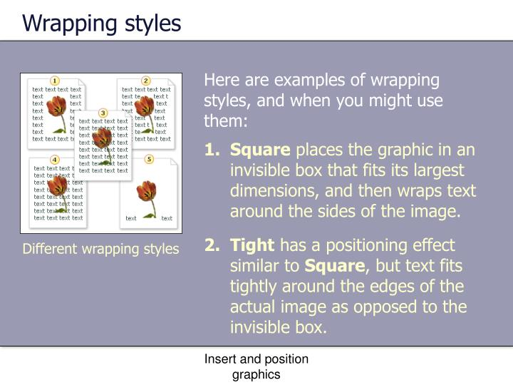 Wrapping styles