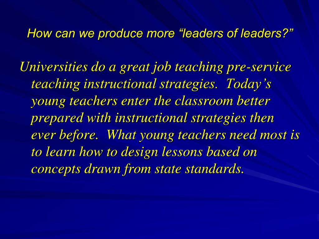 "How can we produce more ""leaders of leaders?"""
