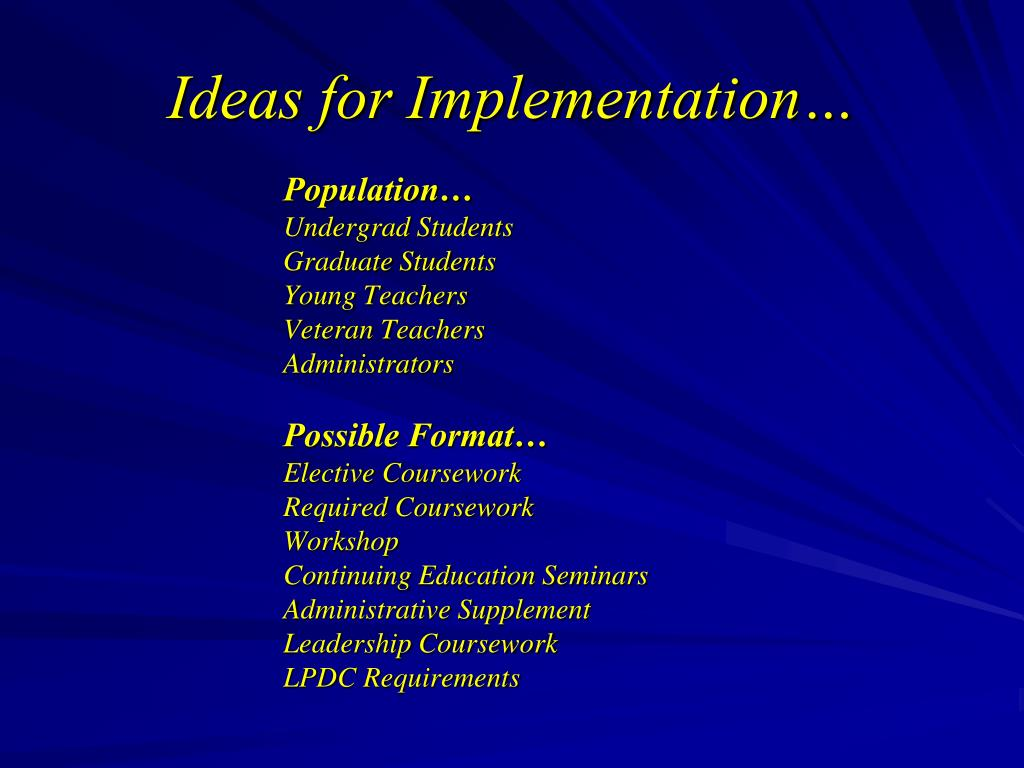 Ideas for Implementation…
