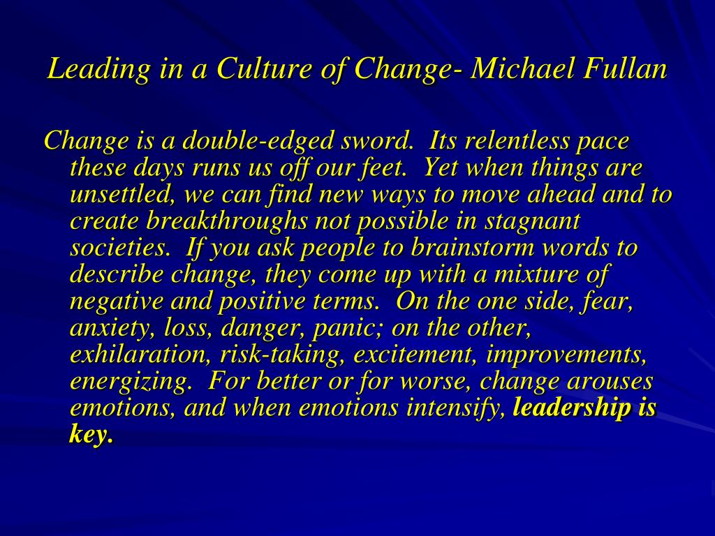 Leading in a Culture of Change- Michael Fullan
