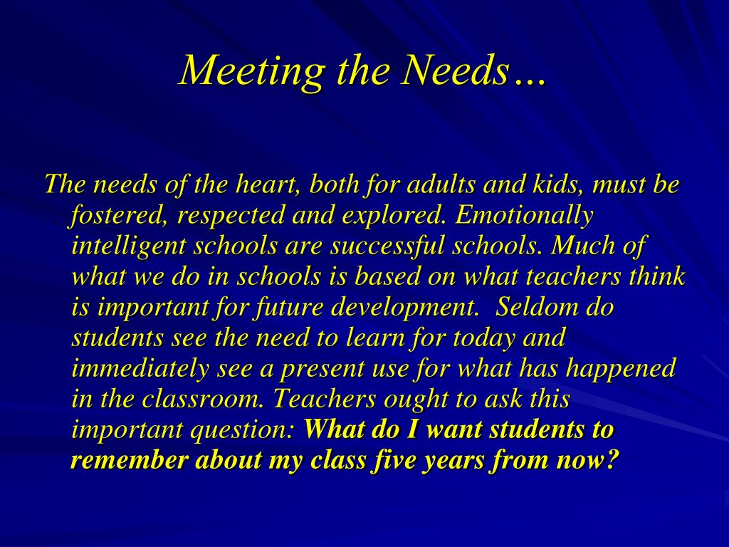 Meeting the Needs…