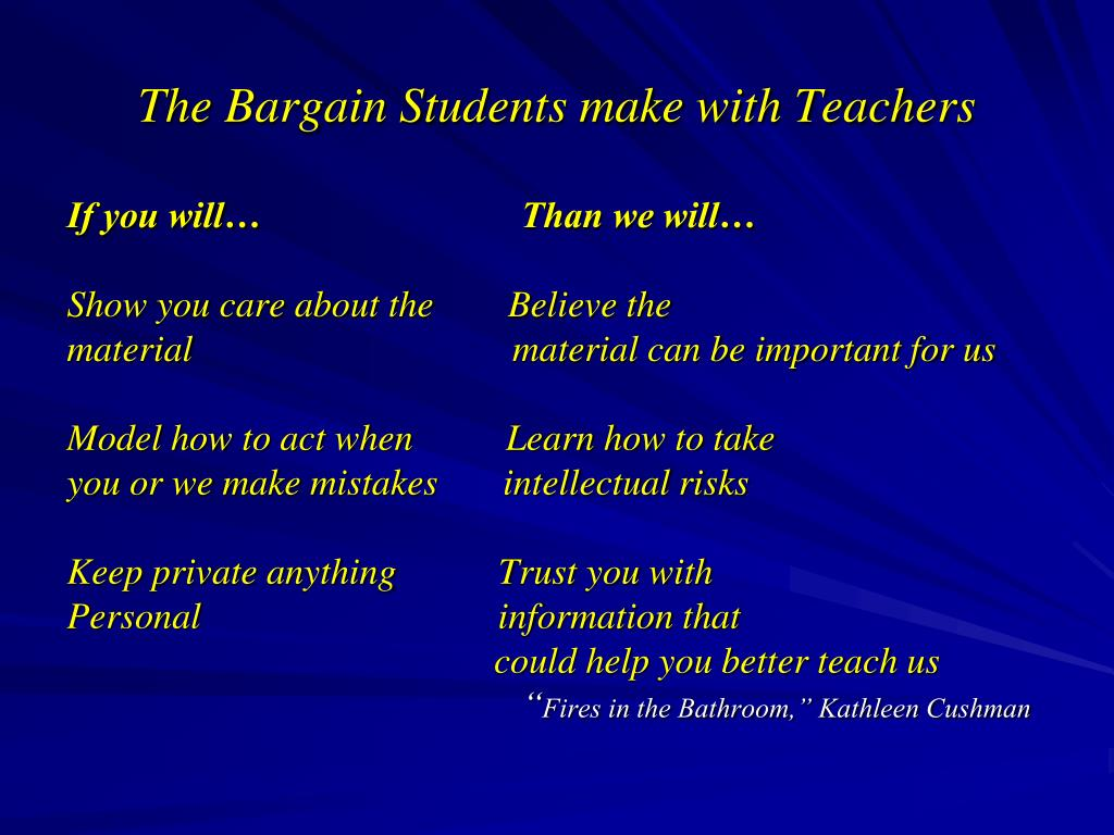 The Bargain Students make with Teachers
