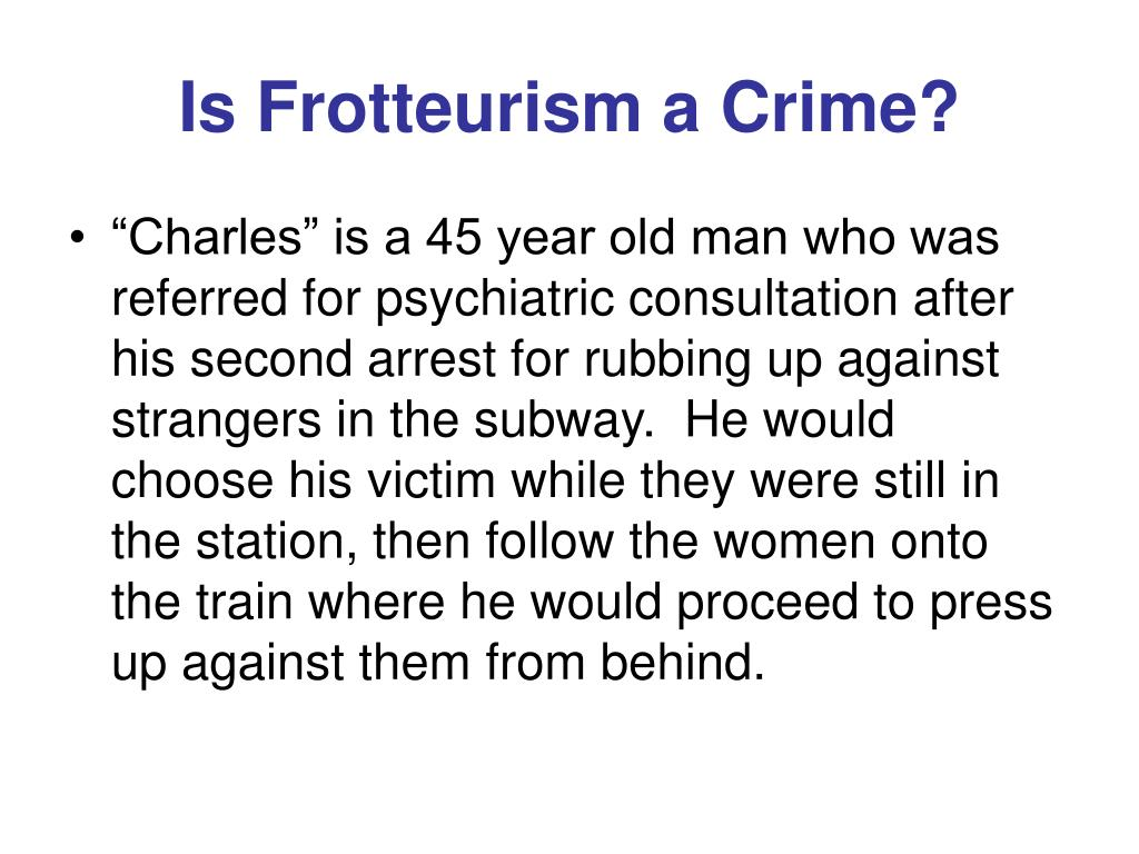 Is Frotteurism a Crime?