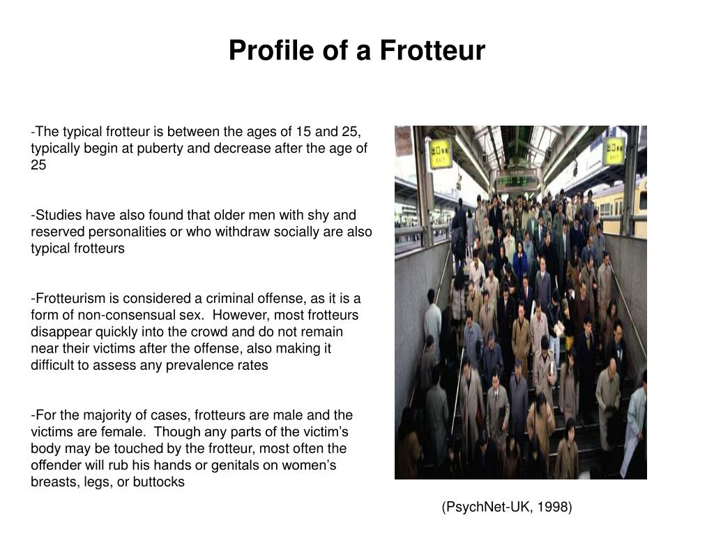 Profile of a Frotteur