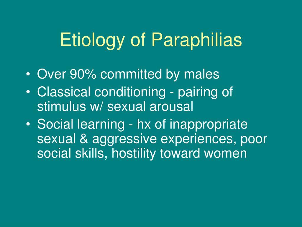 Etiology of Paraphilias
