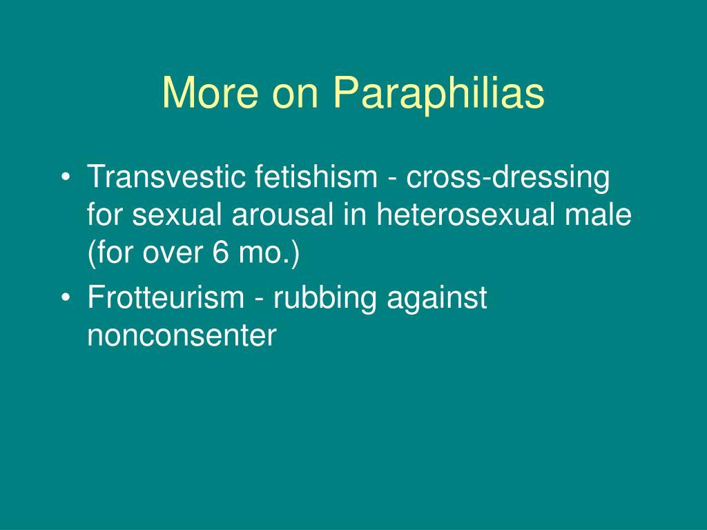 More on Paraphilias
