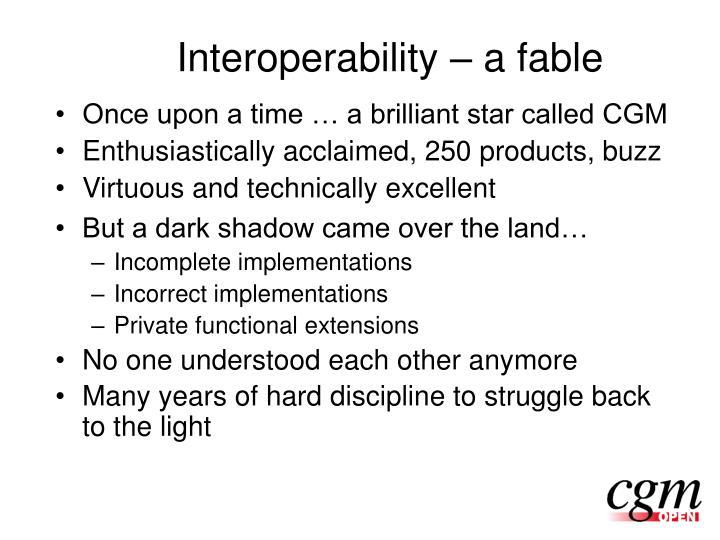 Interoperability – a fable