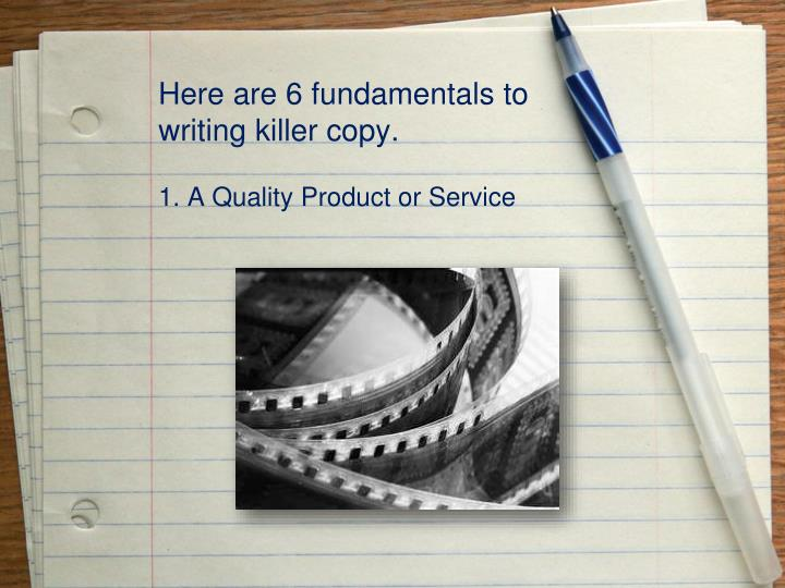 Here are 6 fundamentals to writing killer copy