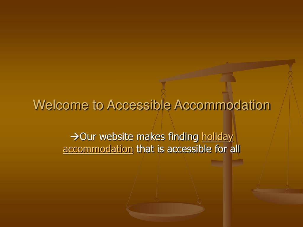 welcome to accessible accommodation